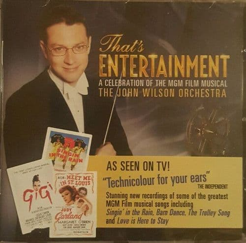 The John Wilson Orchestra<br>That's Entertainment: A Celebration Of The MGM Film Musical<br>CD